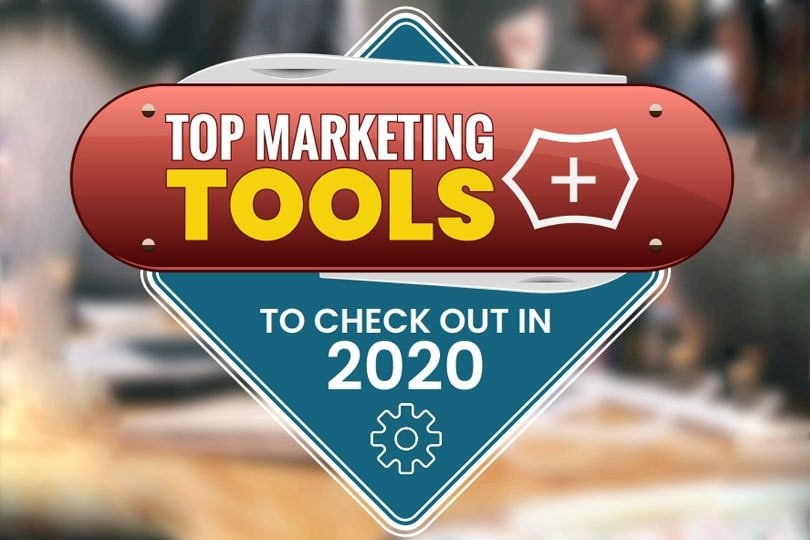 Top Marketing Tools to Check Out in 2020