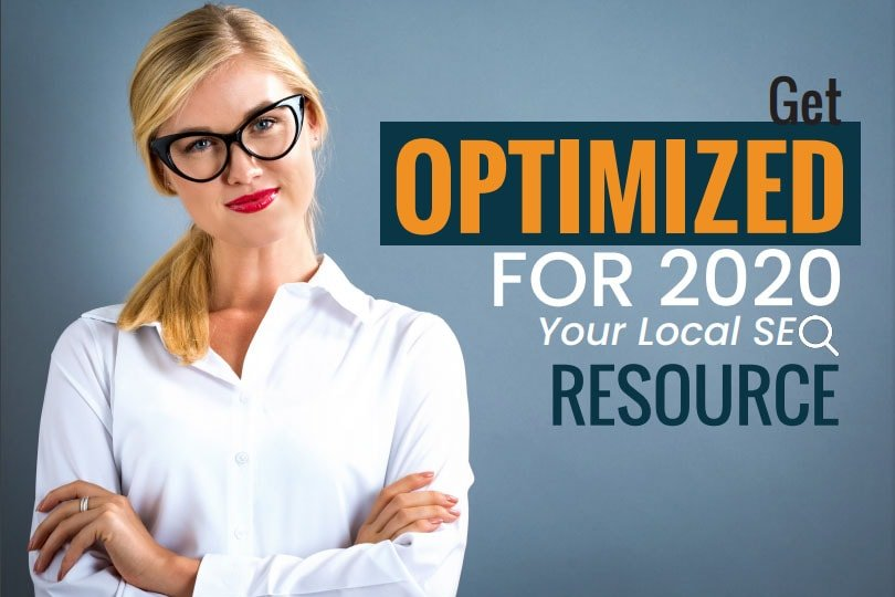 Get Optimized for 2020 – Your Local SEO Resource