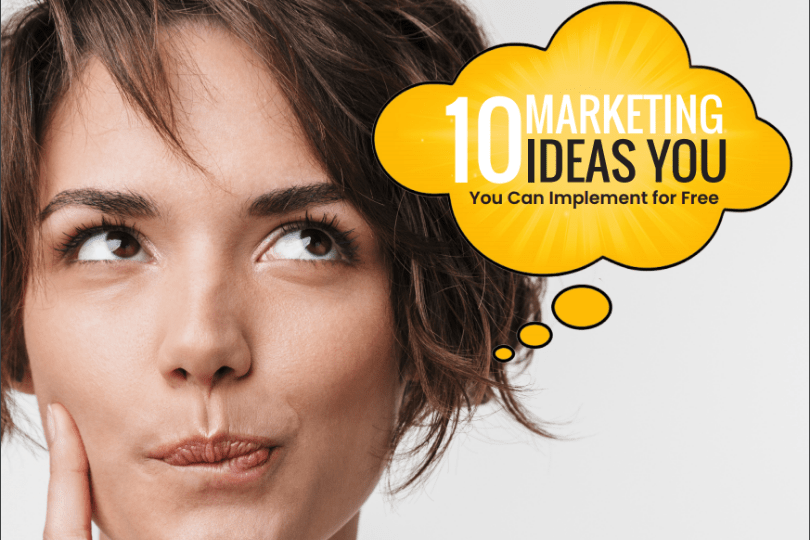 10 Marketing Ideas You Can Implement for Free